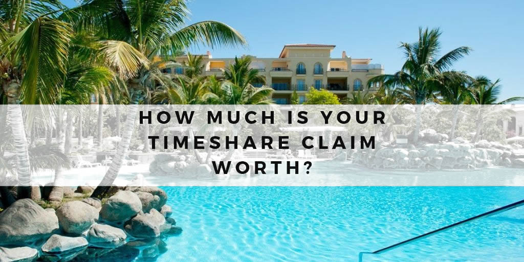 How much is YOUR Timeshare claim worth?